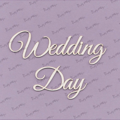 Chipboard - Wedding Day